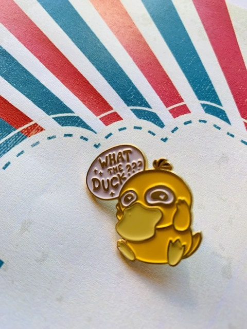 enamel pin what the duck