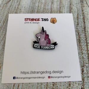 Fuck younicorn enamel badge