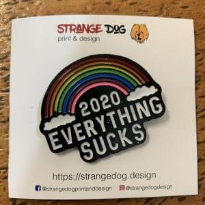 2020 everything sucks enamel pin