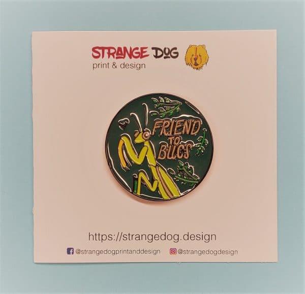 Friend to Bugs enamel pin
